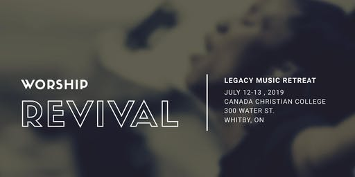 Worship Revival- Legacy Music Retreat