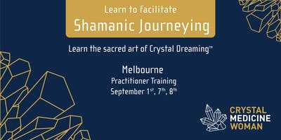 Crystal Dreaming Practitioners Melbourne Training Course 2019