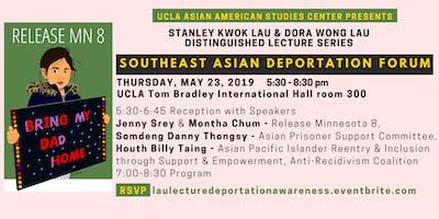 FORUM l Southeast Asian Deportation Awareness Program