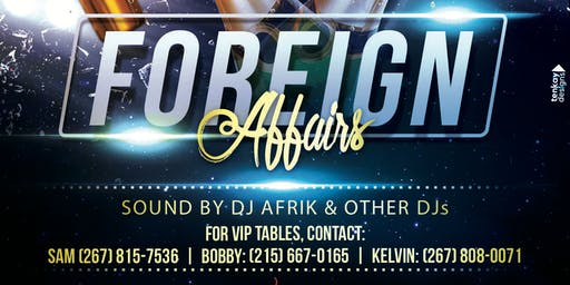 Foreignboyz present Foreign Affairs