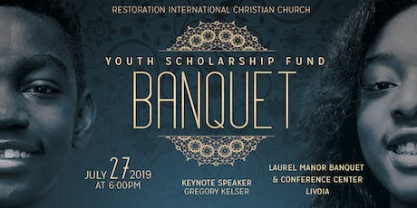 Restoration International Christian Church Youth Scholarship Fund Banquet tickets