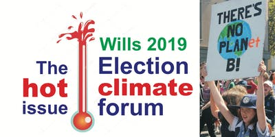 Wills Candidates Forum Election 2019: Climate and Sustainability