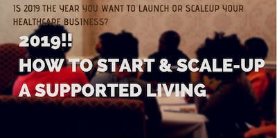 """How to start a Supported Living Business\"" - startup & scale-up Workshop (LONDON Event)"