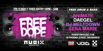 Free Dope // Drum & Bass Party // Free Entry // 10 May 2019
