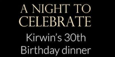Kirwin's 30th Birthday Dinner