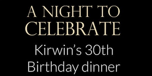 Kirwin's 30th Birthday Dinner