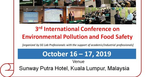 3rd International Conference on Environmental and Food Safety (EFS2019)
