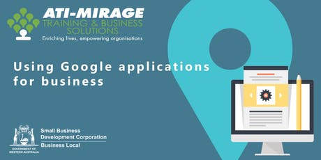 Using Google Applications Free Workshop for Small Businesses tickets