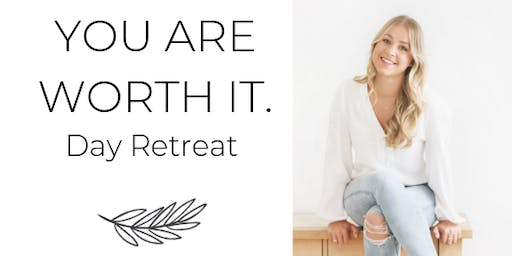 You Are Worth It - Day Retreat