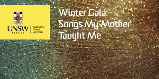 Winter Gala: Songs My Mother Taught Me