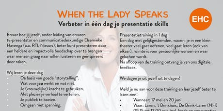 When the Lady Speaks, presenteren in 1 dag tickets