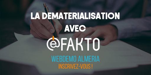 WEBDEMO ALMERIA : La dématérialisation E-FAKTO
