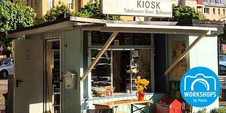 Pixum Foto-Tour: Kiosk - Kulturgeschichte(n) und Fotomotive vom Feinsten! Tickets