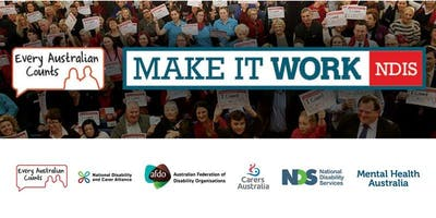 NDIS Make it Work Forum - Sydney (time and venue TBA)