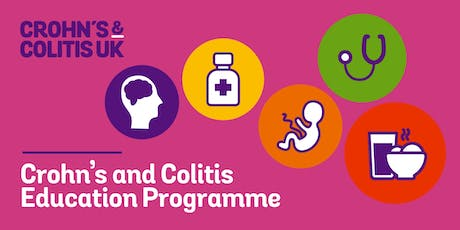 POSTPONED - NEW DATE TBA SOON: CROHN'S AND COLITIS EDUCATION PROGRAMME : LONDON 2019 tickets