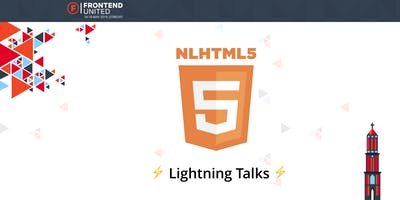 Frontend United & NLHTML5 Lightning Talks