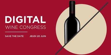 Digital Wine Congress billets