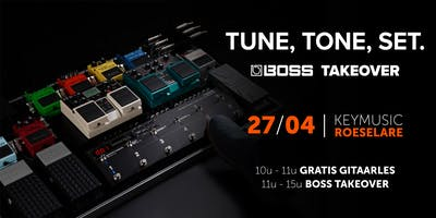 Tune, Tone, Set - BOSS takeover KEYMUSIC Roeselare