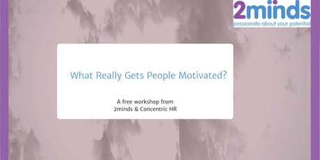What Really Gets People Motivated? tickets