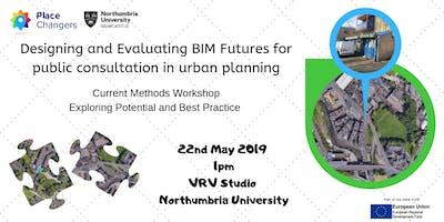 Designing & Evaluating Planning and BIM - Current Methods and Best Practice