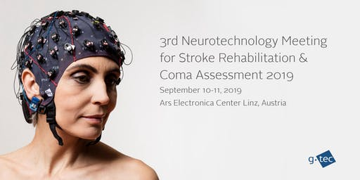 3rd Neurotechnology for Stroke Rehabilitation and Coma Assessment Meeting 2019