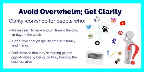 From Overwhelm to Clarity- Workshop for Business Owners tickets