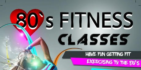 80's Fitness Class tickets