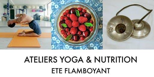 Yoga & Nutrition au fil des saison - Été flamboyant