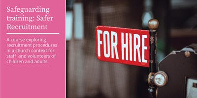 Safeguarding training: Safer recruitment
