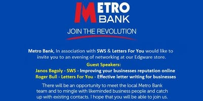 Edgware Business Networking - Metro Bank - With Special Guest Speakers