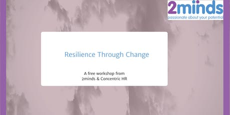 Resilience Through Change tickets
