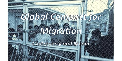 Global Compact for Migration – Controversy and Media