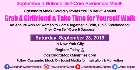 Cassandra Mack's 6th Annual Grab A Girlfriend & Take Time for Yourself Walk: A 1Mile Walk For Your Own Self-Care tickets