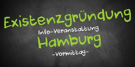 Existenzgründung Informationsveranstaltung Hamburg - Vormittag Tickets