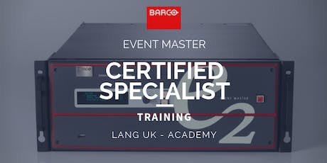 25th - 27th NOV 2019 - BARCO - Event Master Training - Certified Specialist  tickets