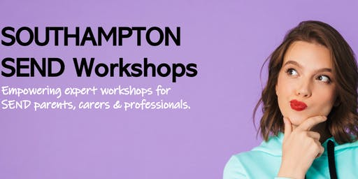 SOUTHAMPTON - Special Educational Needs Workshops