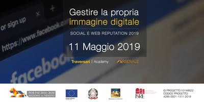 Gestire la propria immagine digitale: web e social reputation 2019 - II^ Ed.