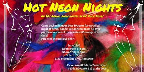 Hot Neon Nights: An Aerial Show presented by the KC Pole Pixies tickets