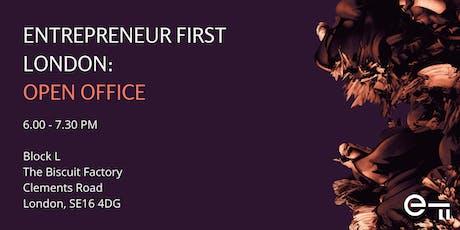 Entrepreneur First London Open Office  tickets