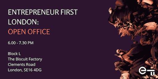 Entrepreneur First London Open Office