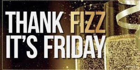 FIZZ FRIDAY tickets