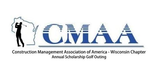 CMAA Wisconsin Chapter - 3rd Annual Scholarship Golf Outing