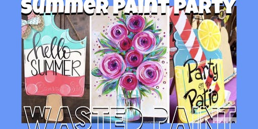 Summer Wasted Paint Party