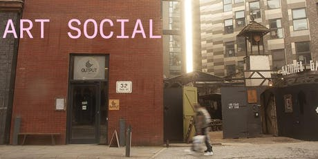 Art Socials at OUTPUT gallery tickets