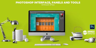 Photoshop Interface, Panels and Tools-WRK224 (PS2)