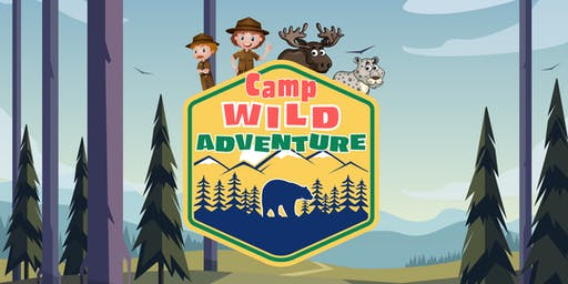 Ashland's Lexington 2019 VBS - Camp Wild Adventure!