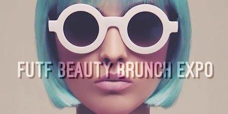 Futf Beauty Brunch Expo tickets