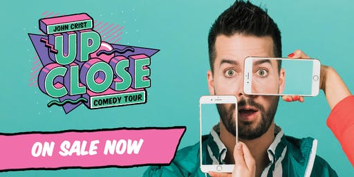 John Crist: Up Close Tour - Special Event