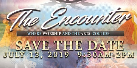 The Encounter: Where Worship and The Arts Collide tickets