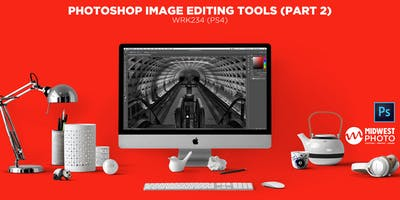 Photoshop Image Editing Tools (Part 02)-WRK234 (PS04)